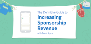 The Definitive Guide to Increasing Sponsorship Revenue with Event Apps